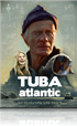 Tuba Atlantic (HD)